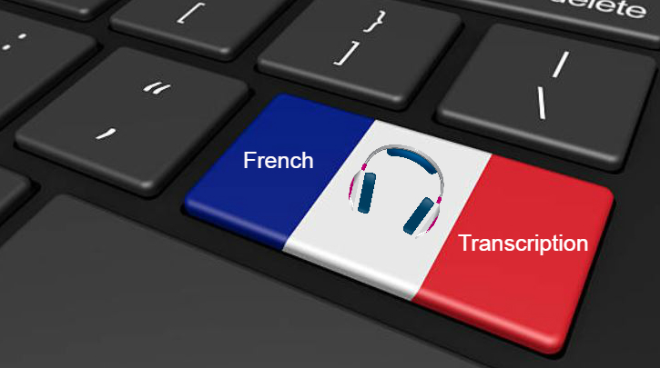 Why French transcription services are used in major countries?