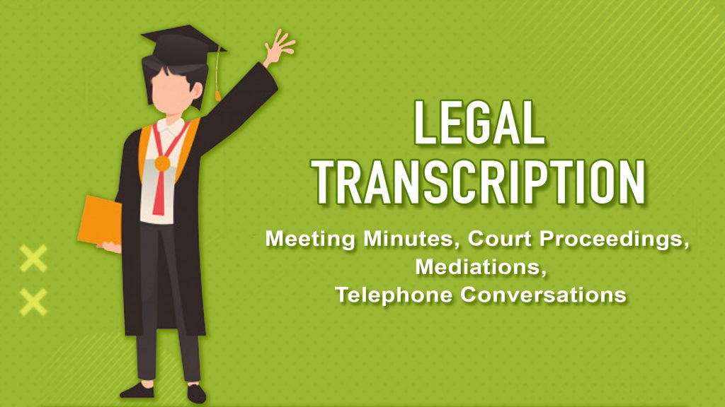 Legal transcription service in US